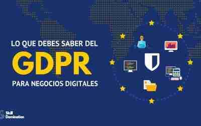 ¿Cumples con el GDPR o Reglamento General de Protección de Datos?