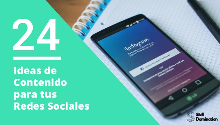 Top 24 Ideas de Contenido para tus Redes Sociales